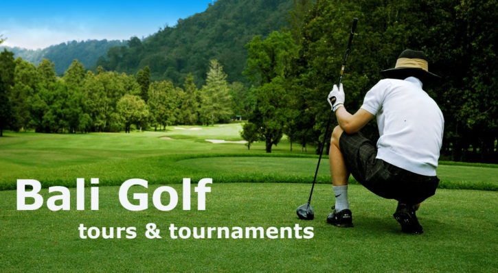 Bali Golf Tours – Tournaments
